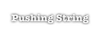 Pushingstring